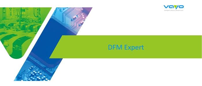 Nouvelles règles de vérification dans DFM Expert de Vayo